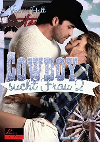 : Hall, Vivian - Cowboy sucht Frau 02