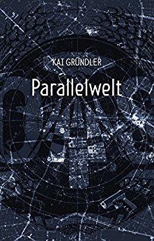 : Gruendler, Kai - Parallelwelt