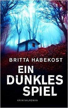 : Habekost, Britta - Ein dunkles Spiel