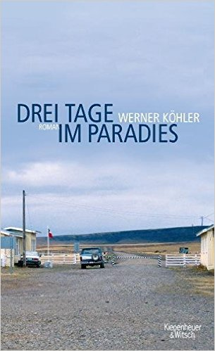 : Koehler, Werner - Drei Tage im Paradies