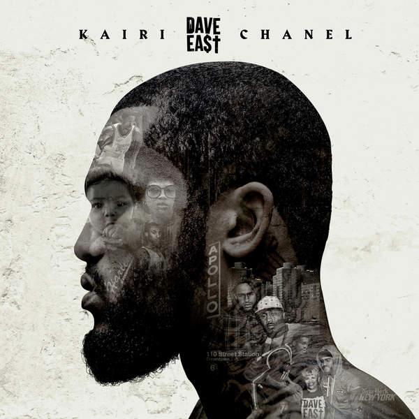 Dave East - Kairi Chanel (2016)