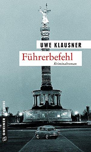 : Klausner, Uwe - Tom Sydow 08 - Fuehrerbefehl