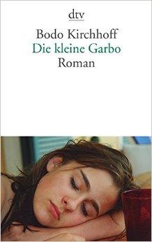 : Kirchhoff, Bodo - Die kleine Garbo