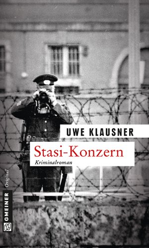 : Klausner, Uwe - Tom Sydow 06 - Stasi-Konzern