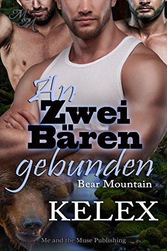 : Kelex - Bear Mountain 01 - An zwei Baeren gebunden