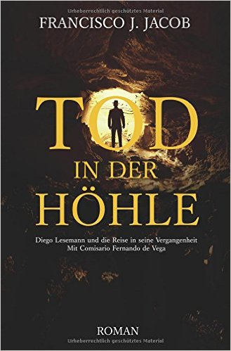 : Jacob, J  Francisco - Tod in der Hoehle