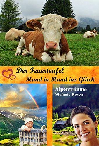 : Rosen, Stefanie - Der Feuerteufel & Hand in Hand ins Glueck