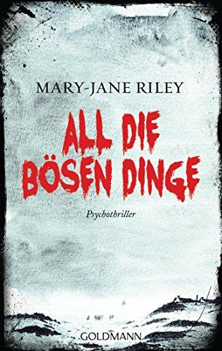 : Riley, Mary-Jane - Alex Devlin 01 - All die boesen Dinge
