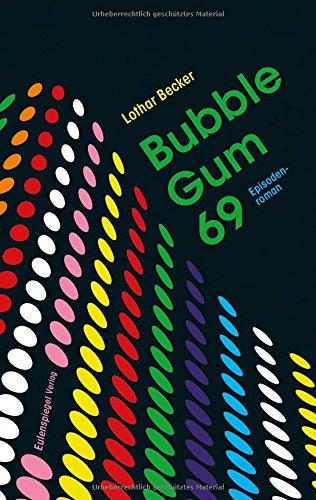 : Becker, Lothar - Bubble Gum 69