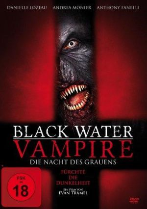 : Black Water Vampire Die Nacht des Grauens 2014 German Dl 1080p BluRay x264-LizardSquad