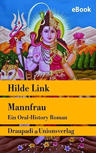 : Link, Hilde - Mannfrau - Ein Oral-History Roman