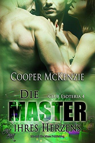 : McKenzie, Cooper - Club Esoteria 04 - Die Master ihres Herzens