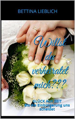 : Lieblich, Bettina - Willst du verheiratet mich