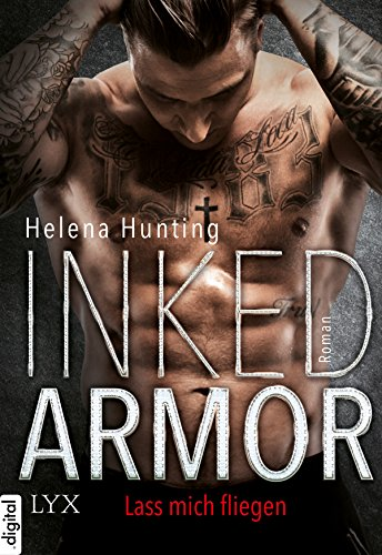: Inked Armor - Lass mich fliegen (Clipped Wings 1)