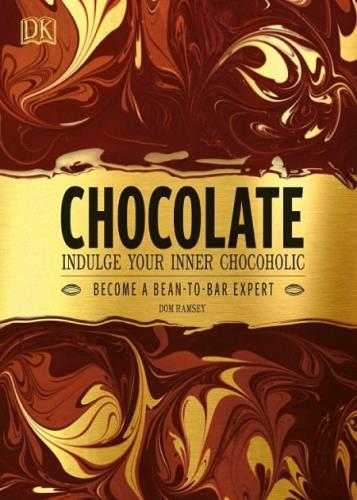 Dom Ramsey - Chocolate: Indulge Your Inner Chocoholic