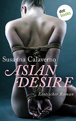 : Susanna Calaverno - Asian Desire