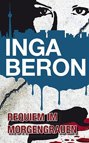 : Beron, Inga - Nina und Frank 04 - Requiem im Morgengrauen
