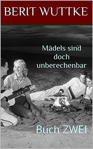 : Wuttke, Berit - Maedels sind doch unberechenbar 02