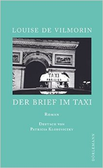 : Vilmorin, Louise de - Der Brief im Taxi