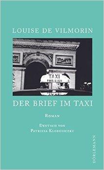 : Vilmorin, Louise de - Der Brief im Taxi