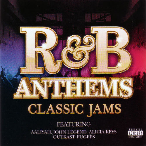 R&B Anthems Classic Jams (2016)