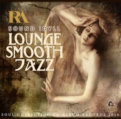Sound Idyll: Lounge Smooth Jazz (2016)
