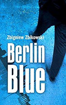 : Zbikowski, Zbigniew - Berlin Blue