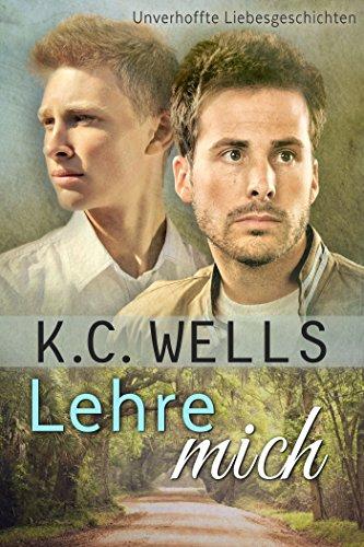 : Wells, K  C  - Lightning Tales 01 - Lehre mich