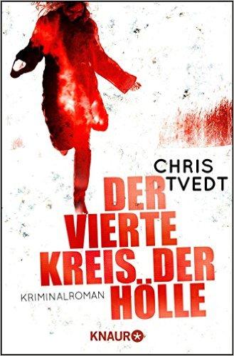 : Tvedt, Chris - Edvard Matre 02 - Der vierte Kreis der Hoelle