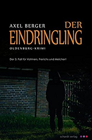 : Berger, Axel - Vollmers 03 - Der Eindringling