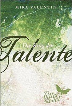: Valentin, Mira - Talente-Reihe 09 - Aller Anfang ist die Liebe