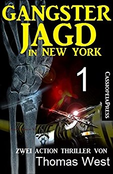 : West, Thomas - Gangsterjagd in New York 01