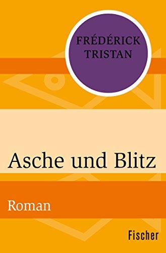 : Tristan, Frederick - Asche und Blitz