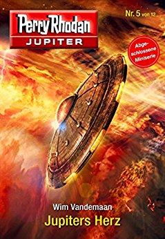 : Perry Rhodan - Jupiter 05 - Jupiters Herz - Vandemaan, Wim