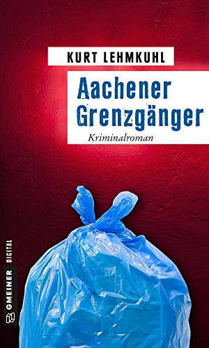 : Lehmkuhl, Kurt - Aachener Grenzgaenger