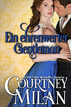 : Milan, Courtney - Ein ehrenwerter Gentleman