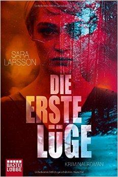 : Larsson, Sara - Die erste Luege