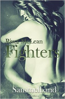 : McLean, River - Fighters - Sammelband