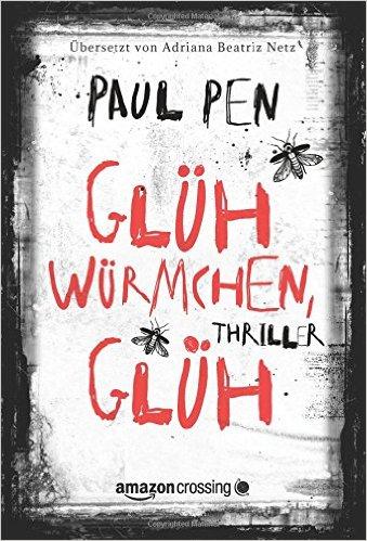 : Pen, Paul - Gluehwuermchen, glueh