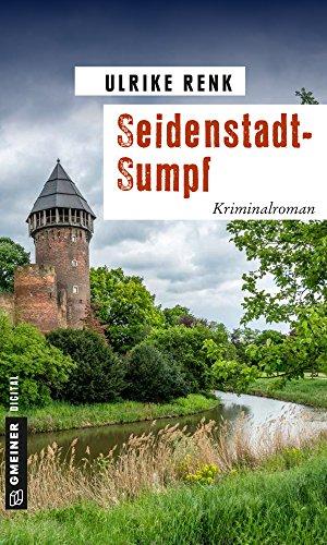 : Renk, Ulrike - Seidenstadt-Sumpf