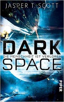 : Scott, Jasper T  - Dark Space 02 - Der unsichtbare Krieg