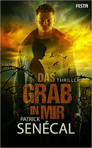 : Senecal, Patrick - Das Grab in mir