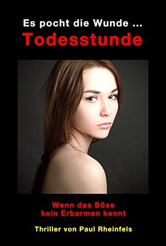 : Rheinfels, Paul - Es pocht die Wunde     Todesstunde