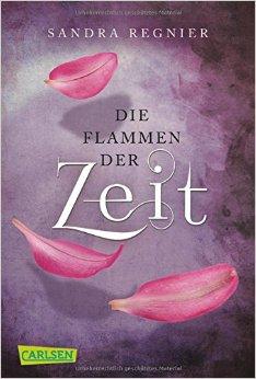 : Regnier, Sandra - Die Zeitlos-Trilogie 03 - Flammen der Zeit