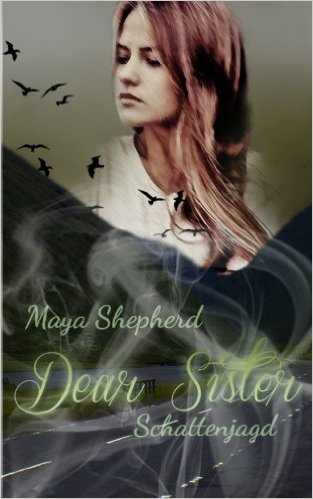 : Shepherd, Maya - Dear Sister 05 - Schattenchance