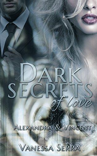 : Serra, Vanessa - Dark secrets 01 - of lust