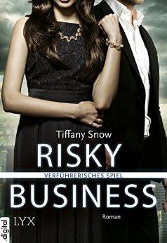 : Snow, Tiffany - Risky Business 03 - Verfuehrerisches Spiel