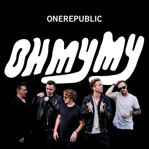 OneRepublic - Oh My My (Deluxe Edition) (2016)