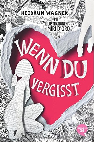 : Wagner, Heidrun - Wenn du vergisst 01
