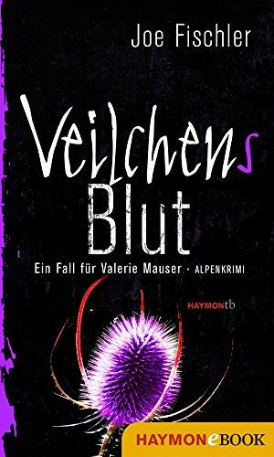 : Fischler, Joe - Valerie Mauser 03 - Veilchens Blut